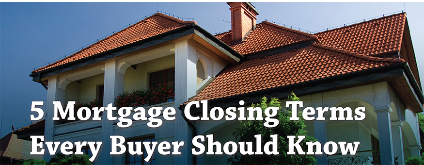 5 mortgage closing terms